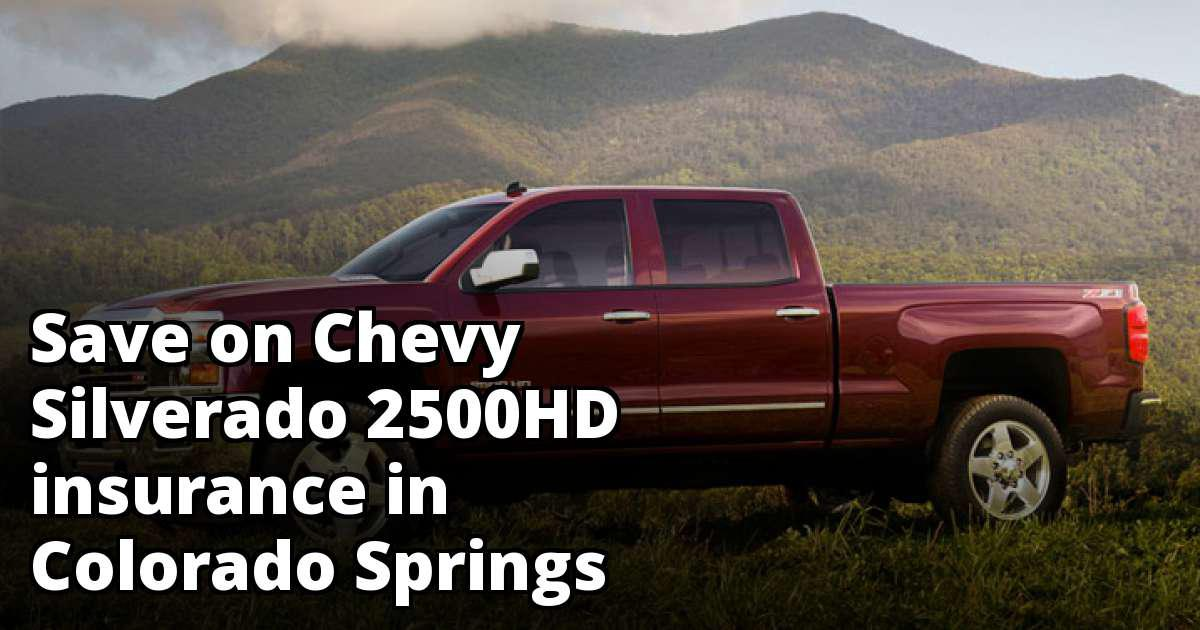 Compare Car Insurance Quotes From Different Companies >> Chevy Silverado 2500HD Insurance Rate Quotes in Colorado Springs, CO